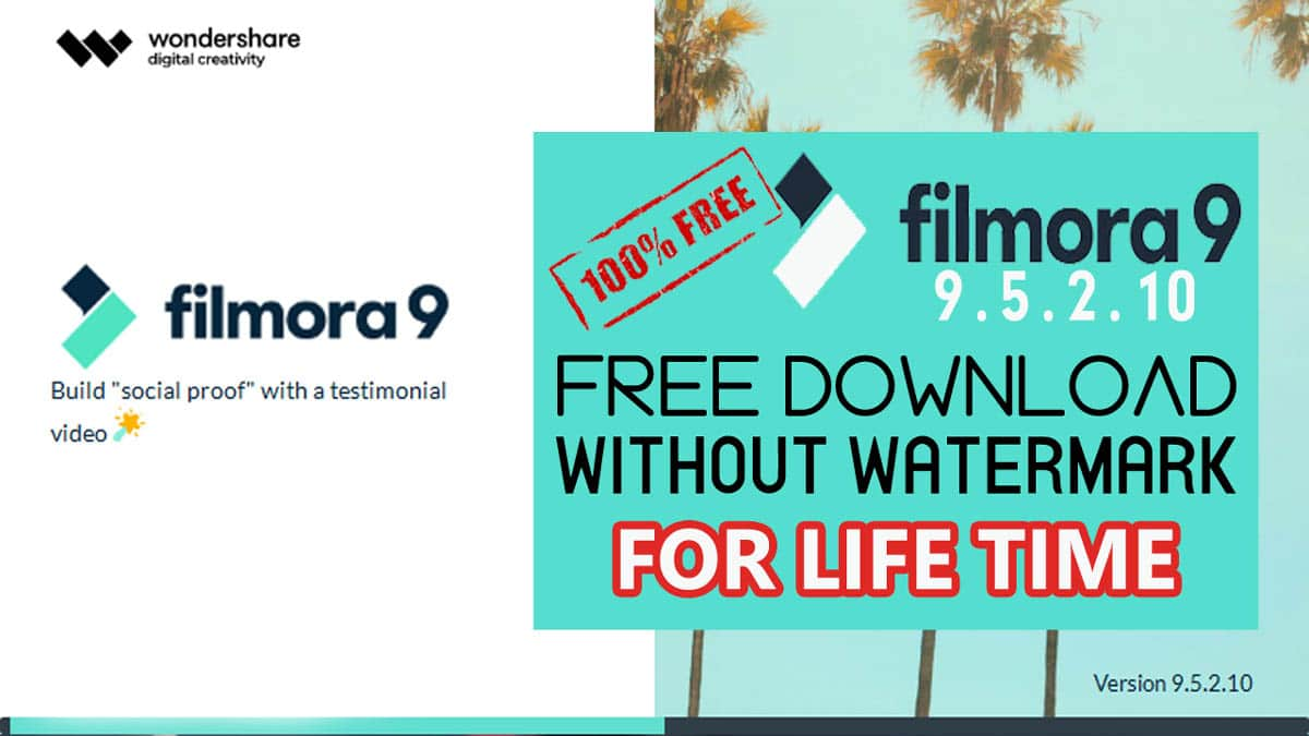 Download and Install Filmora 9.5.2.10 Free for Lifetime