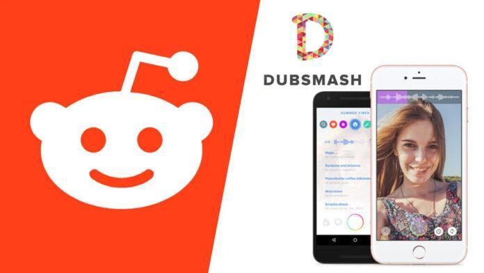 Reddit buys Dubsmash, A TikTok-like video sharing platform